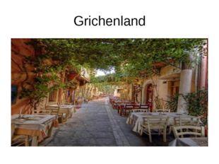 Grichenland