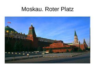 Moskau. Roter Platz
