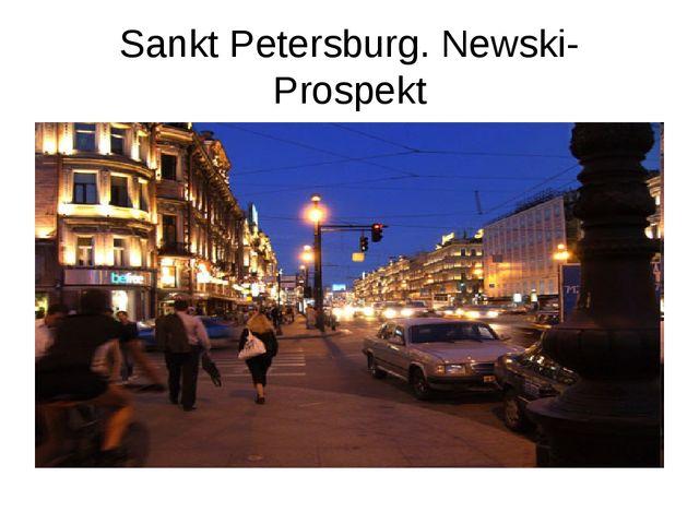 Sankt Petersburg. Newski- Prospekt