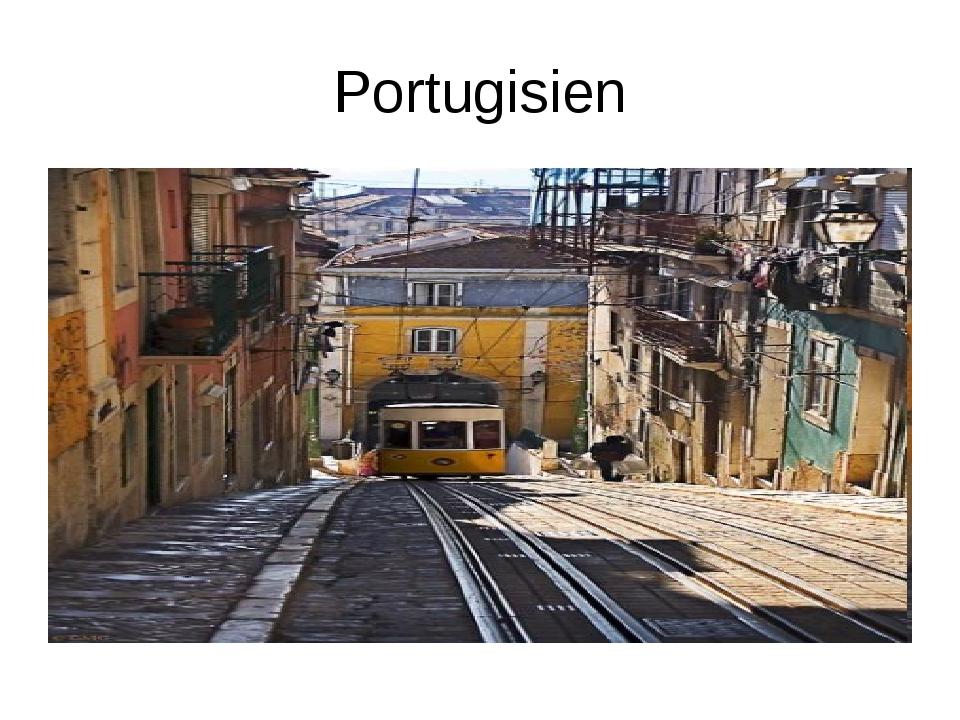 Portugisien