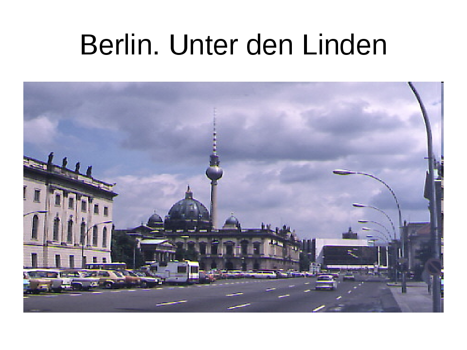 Berlin. Unter den Linden