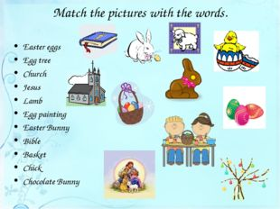 Match the pictures with the words. Easter eggs Egg tree Church Jesus Lamb Egg