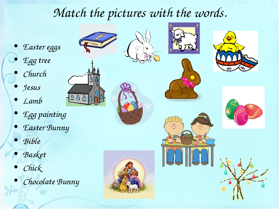 Match the pictures with the words. Easter eggs Egg tree Church Jesus Lamb Egg...