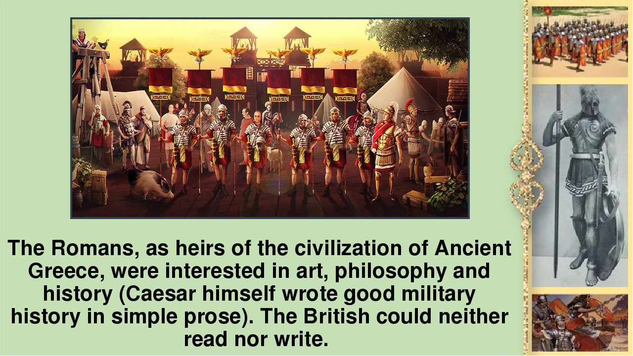 The Romans, as heirs of the civilization of Ancient Greece, were interested i...