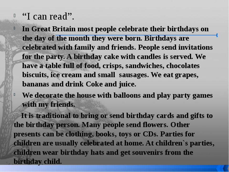 """""""I can read"""". In Great Britain most people celebrate their birthdays on the d..."""