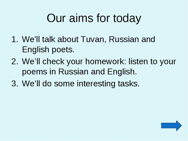 Our aims for today We'll talk about Tuvan, Russian and English poets. We'll c...