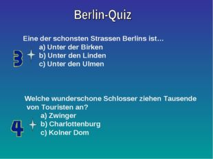 Eine der schonsten Strassen Berlins ist… a) Unter der Birken b) Unter den Lin