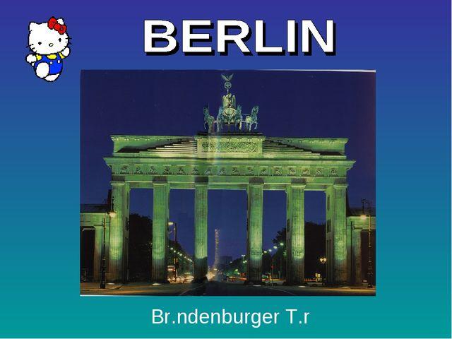 Br.ndenburger T.r