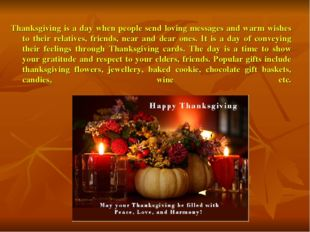 Thanksgiving is a day when people send loving messages and warm wishes to the