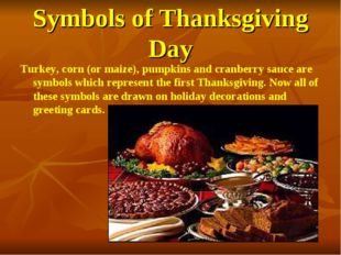 Symbols of Thanksgiving Day Turkey, corn (or maize), pumpkins and cranberry s