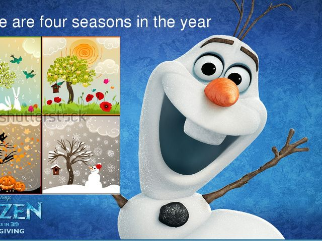 There are four seasons in the year