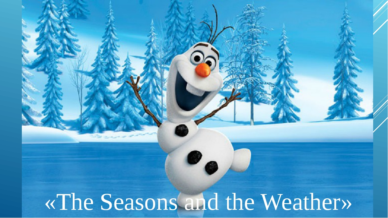 «The Seasons and the Weather»