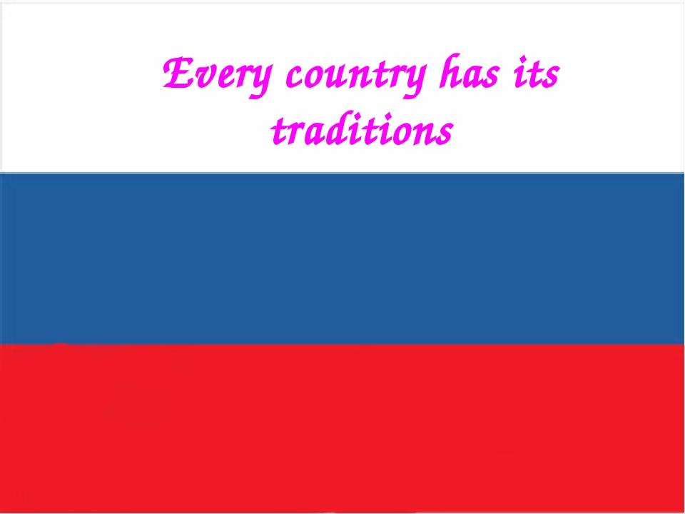 """Every country has its traditions Оразовательный портал """"Мой университет"""" - ww..."""