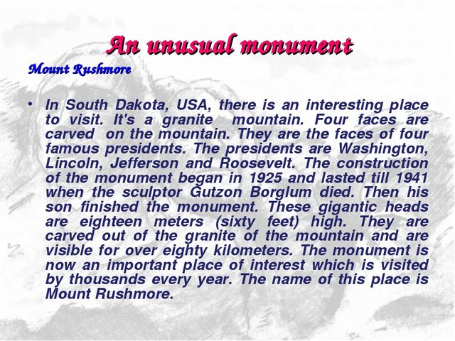 An unusual monument Mount Rushmore In South Dakota, USA, there is an interest...