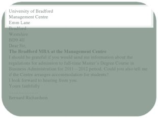 University of Bradford Management Centre Emm Lane Bradford Westshire BD9 4II