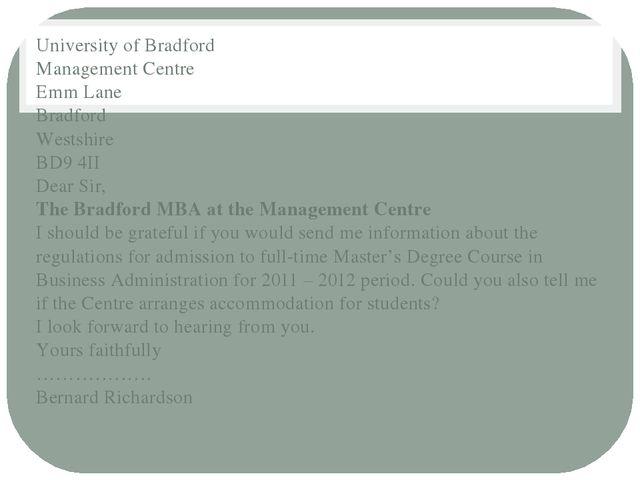 University of Bradford Management Centre Emm Lane Bradford Westshire BD9 4II...