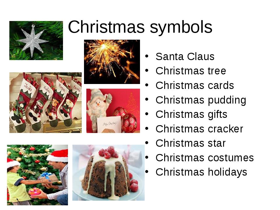 Christmas symbols Santa Claus Christmas tree Christmas cards Christmas puddin...