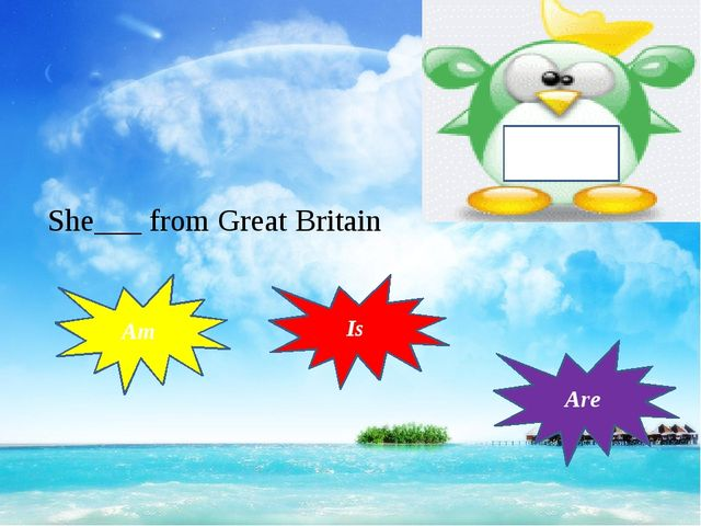 To be She___ from Great Britain Am Is Are