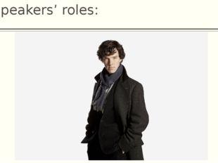 Speakers' roles: