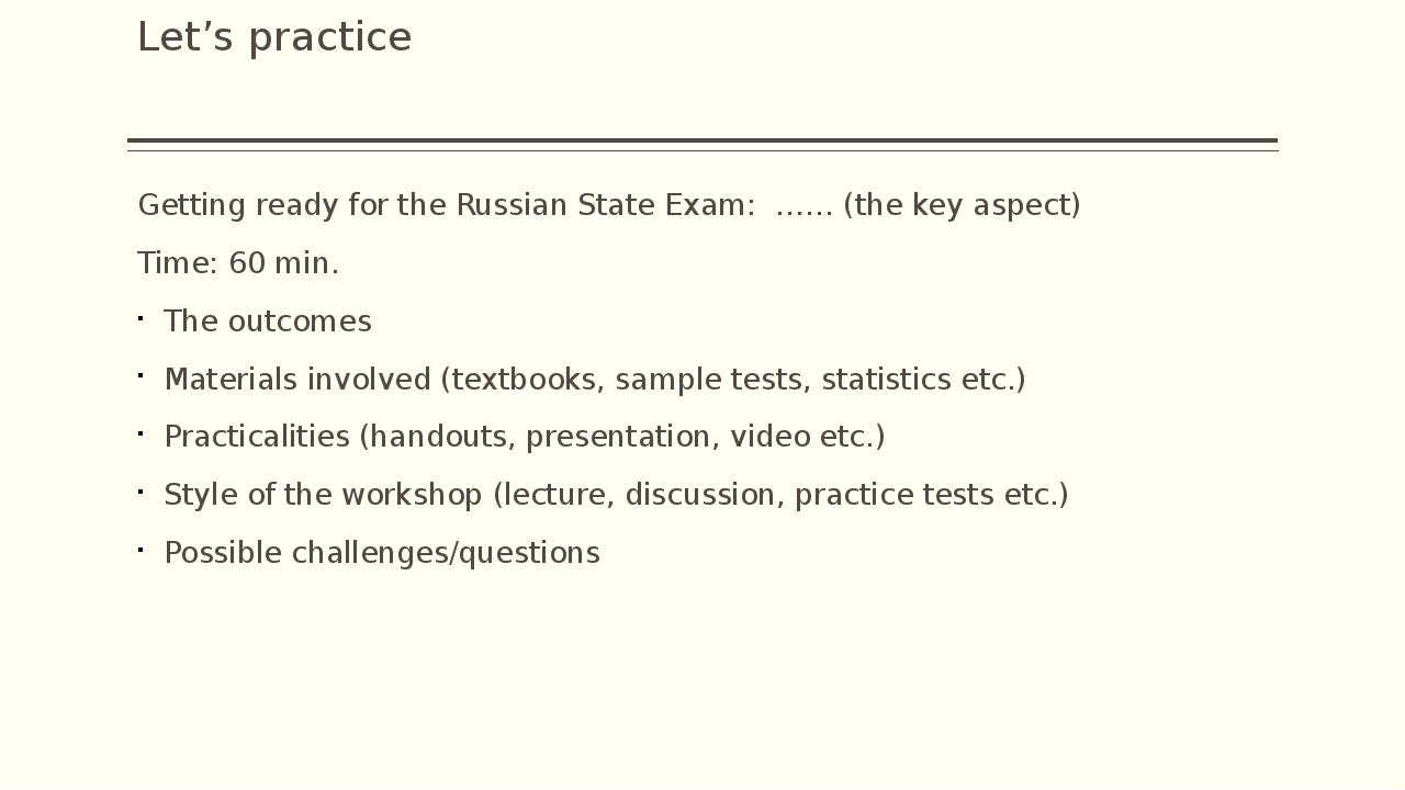 Let's practice Getting ready for the Russian State Exam: …… (the key aspect)...