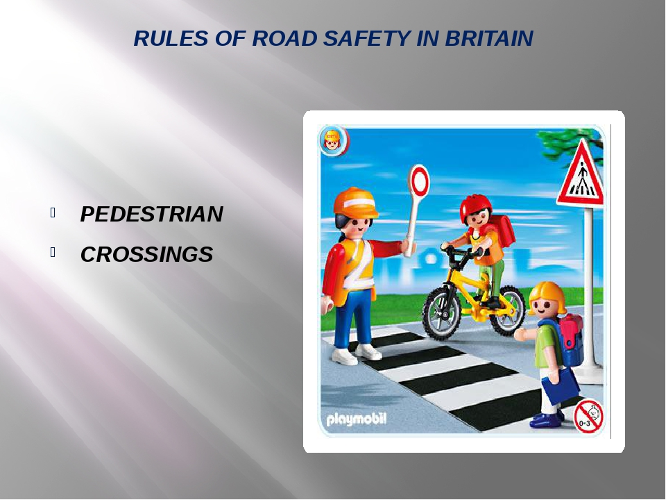 RULES OF ROAD SAFETY IN BRITAIN PEDESTRIAN CROSSINGS