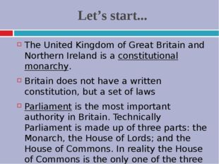 Let's start... The United Kingdom of Great Britain and Northern Ireland is a