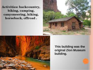 Activities: backcountry, biking, camping, canyoneering, hiking, horseback, of