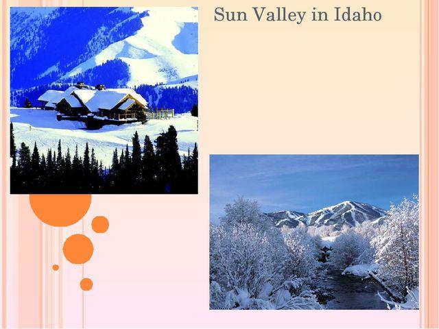 Sun Valley in Idaho