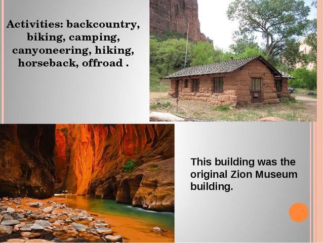Activities: backcountry, biking, camping, canyoneering, hiking, horseback, of...