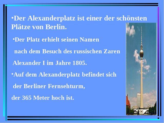 Der Alexanderplatz ist einer der schönsten Plätze von Berlin. Der Platz erhie...