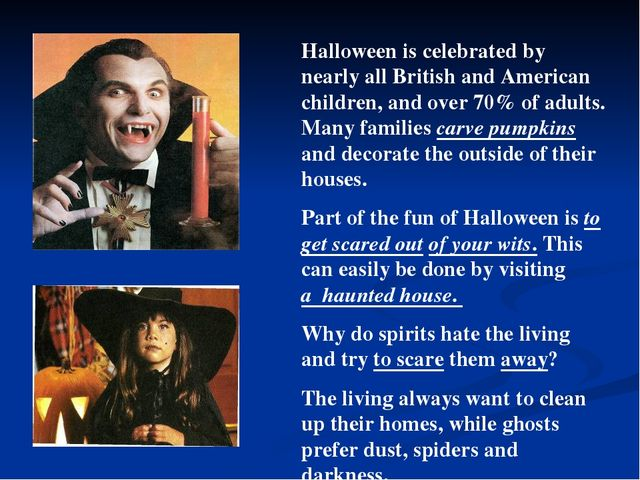 Halloween is celebrated by nearly all British and American children, and over...