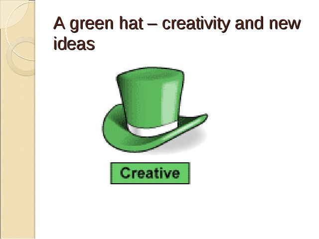 A green hat – creativity and new ideas