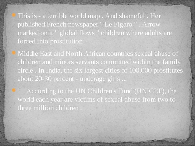 This is - a terrible world map . And shameful . Her published French newspape...
