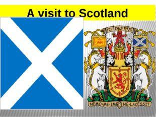 A visit to Scotland
