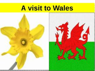 A visit to Wales