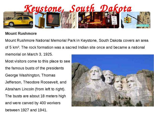 Keystone, South Dakota Mount Rushmore Mount Rushmore National Memorial Park i...