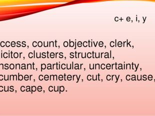 c+ e, i, y [s] Success, count, objective, clerk, solicitor, clusters, structu