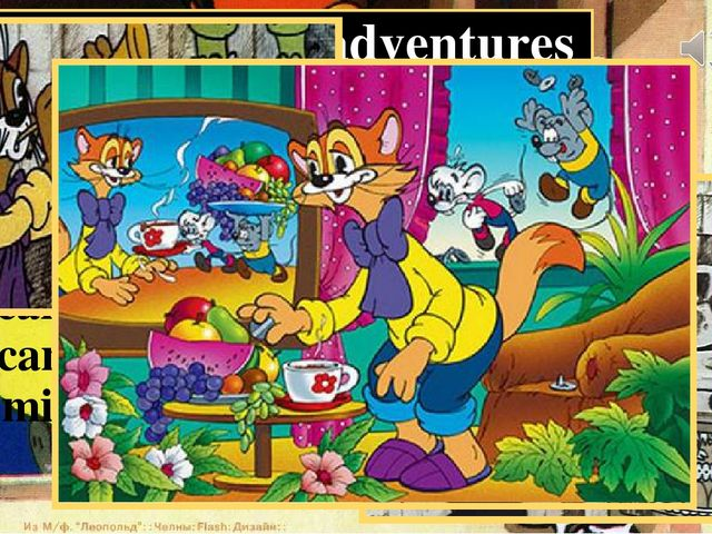 "The cat Leopold's adventures ""Leopold the Cat"" is a Good cartoon! The main ch..."