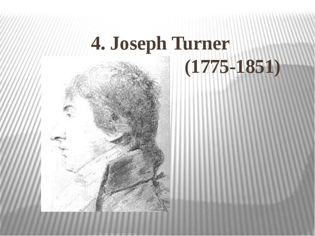4. Joseph Turner (1775-1851)