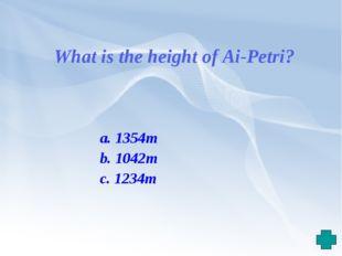 a. 1354m b. 1042m c. 1234m What is the height of Ai-Petri?