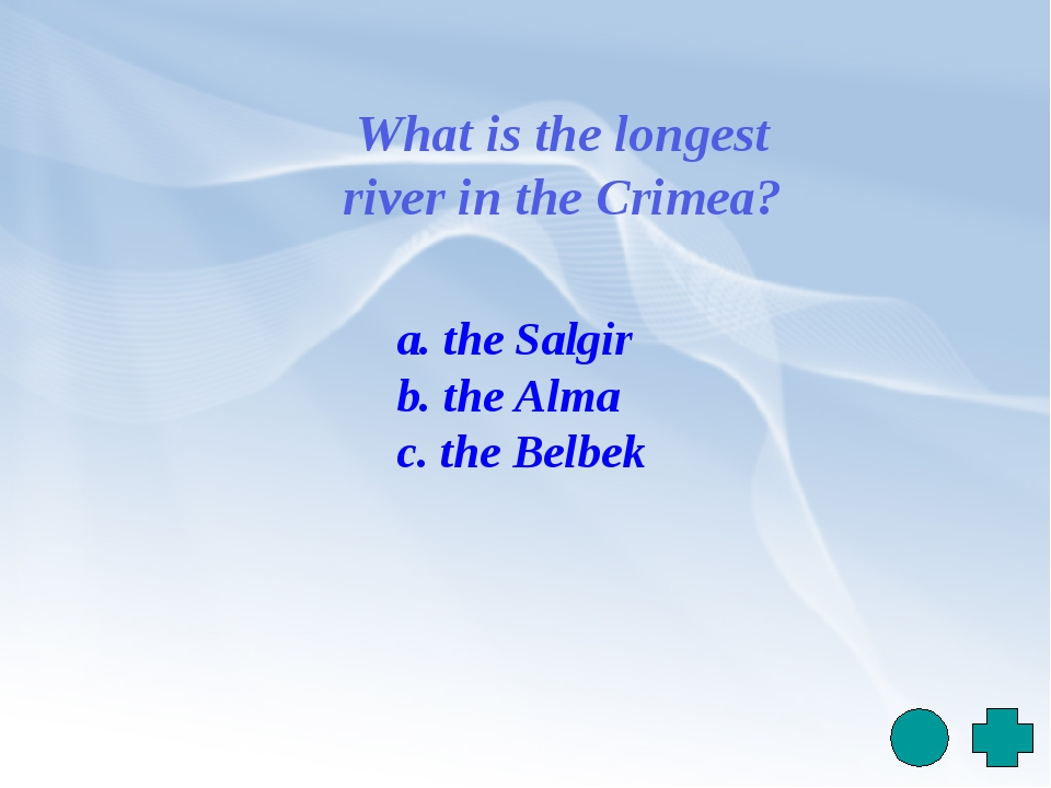 What is the longest river in the Crimea? a. the Salgir b. the Alma c. the Bel...