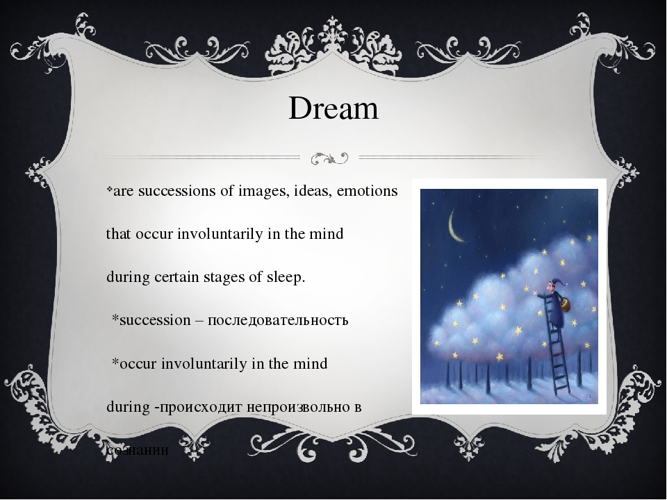 Dream are successions of images, ideas, emotions that occur involuntarily in...