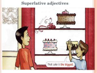 Superlative adjectives