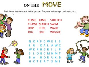 ON THE Find these twelve words in the puzzle. They are written up, backward,