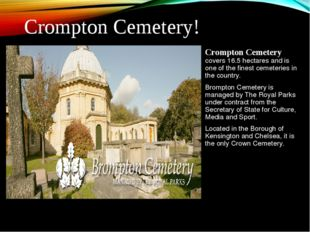 Crompton Cemetery covers 16.5 hectares and is one of the finest cemeteries in