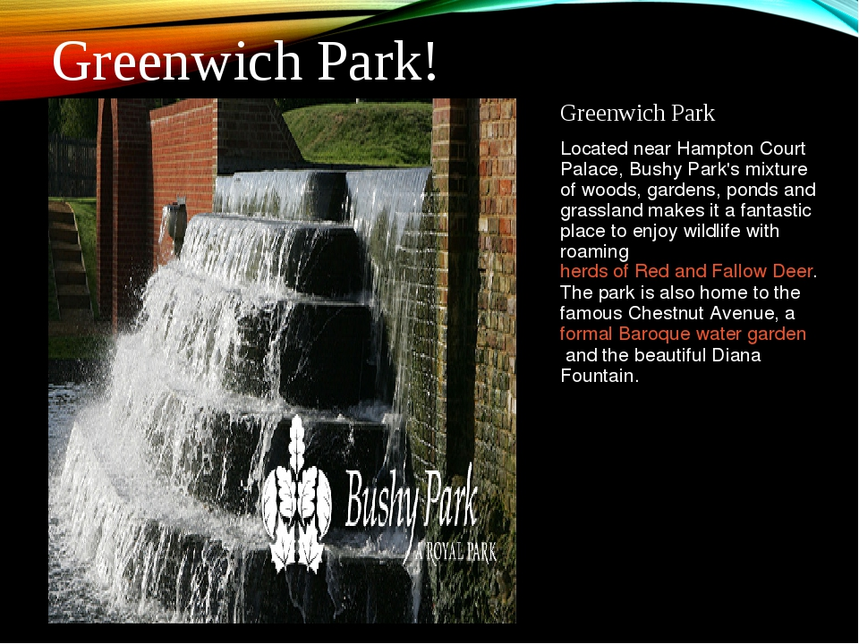 Greenwich Park Located near Hampton Court Palace, Bushy Park's mixture of woo...