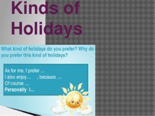 Kinds of Holidays