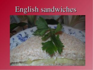 English sandwiches