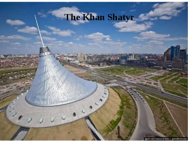 The Khan Shatyr
