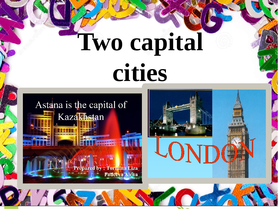 Two capital cities Two capital cities